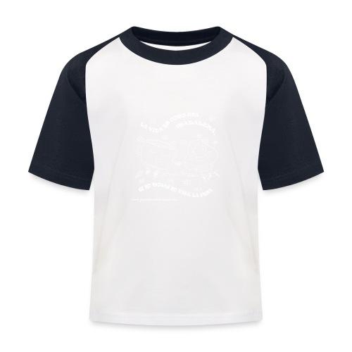 La vida es como una Madalena... - Camiseta béisbol niño