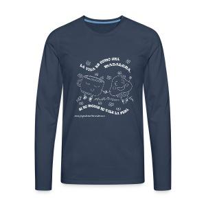 La vida es como una Madalena... - Camiseta de manga larga premium hombre