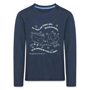 La vida es como una Madalena... - Camiseta de manga larga premium niño