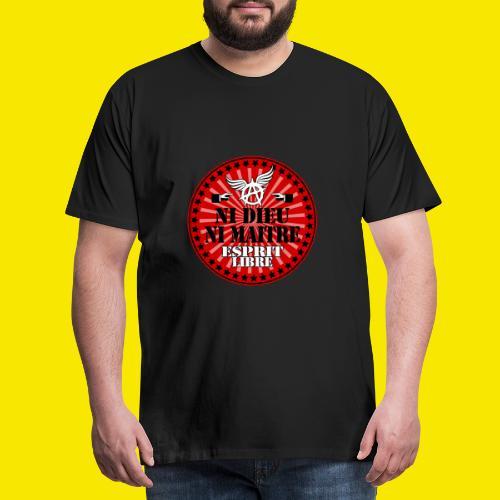SWEATSHIRT NI DIEU NI MAITRE - T-shirt Premium Homme