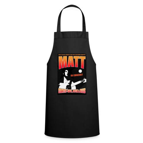 Enjoy country, soul, blues and rock with Matt! - Cooking Apron