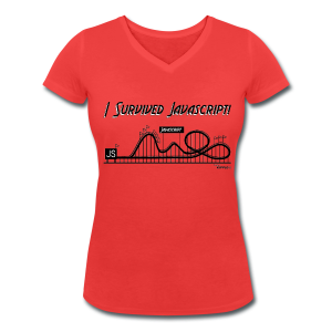 I Survived Javascript (Women) - Women's Organic V-Neck T-Shirt by Stanley & Stella