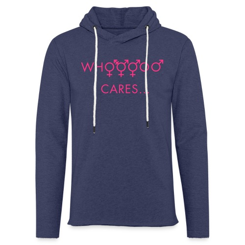 Whooooo cares... - Light Unisex Sweatshirt Hoodie