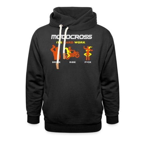 Motocross - It's hard work - Schalkragen Hoodie