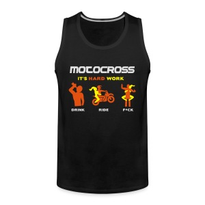 Motocross - It's hard work - Männer Premium Tank Top
