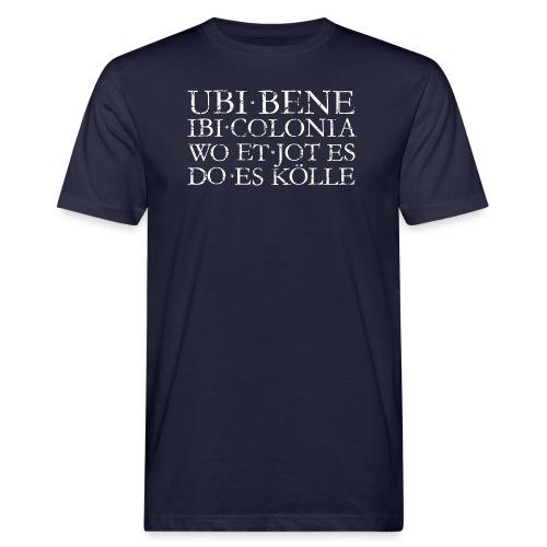 UBI BENE DO ES KÖLLE (Vintage Weiß) Köln Spruch Römisch - Männer Bio-T-Shirt