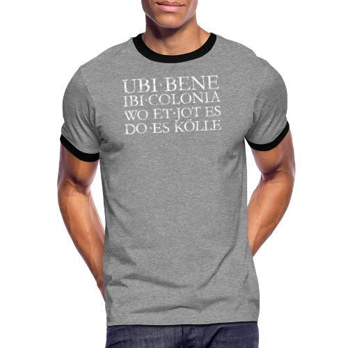 UBI BENE DO ES KÖLLE (Vintage Weiß) Köln Spruch Römisch - Männer Kontrast-T-Shirt