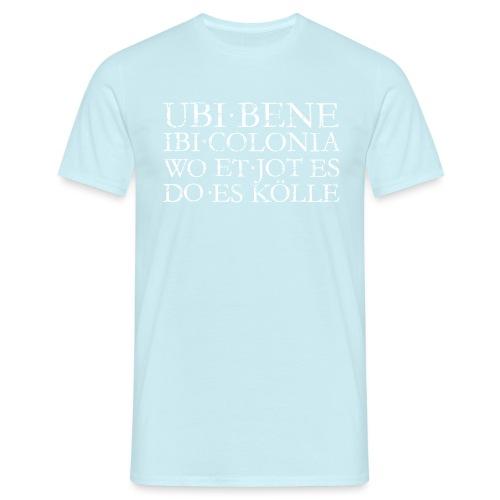 UBI BENE DO ES KÖLLE (Vintage Weiß) Köln Spruch Römisch - Männer T-Shirt