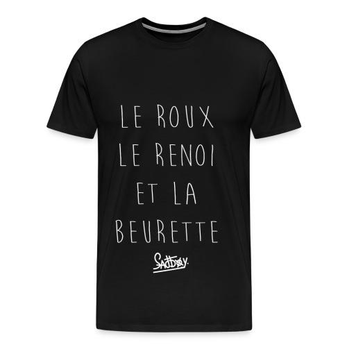 Roux Renoi Beurette  - T-shirt Premium Homme