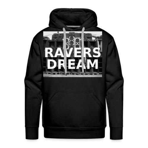 Ravers Dream T-Shirt - Männer Premium Hoodie