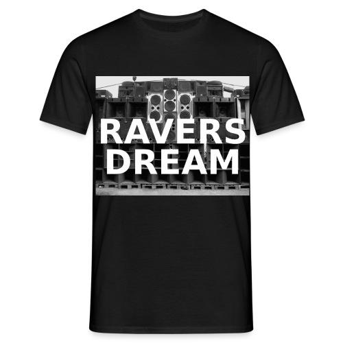 Ravers Dream T-Shirt - Männer T-Shirt