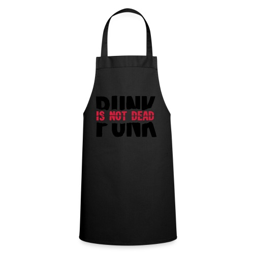 Punk Is Not Dead - Cooking Apron