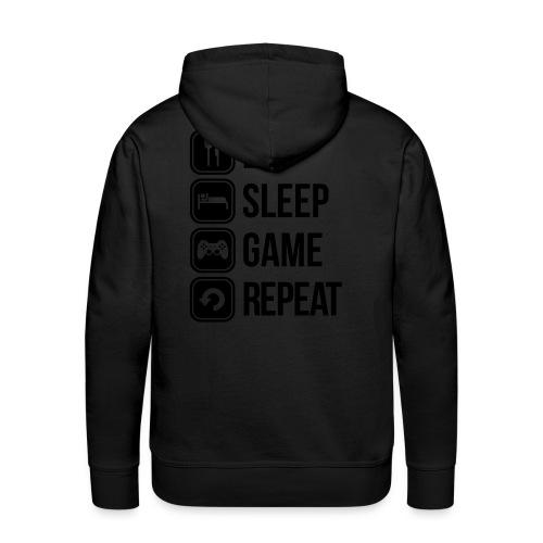 Eat Sleep Game Repeat - Männer Premium Hoodie