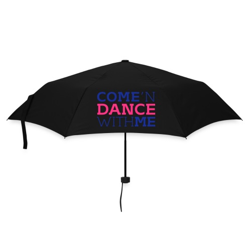 Come and Dance with Me - Regenschirm (klein)