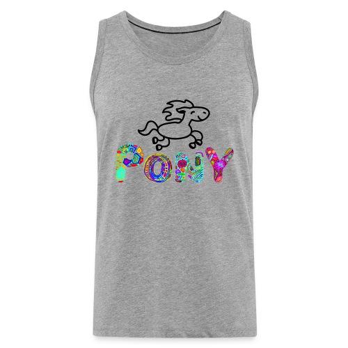 Pony - Männer Premium Tank Top