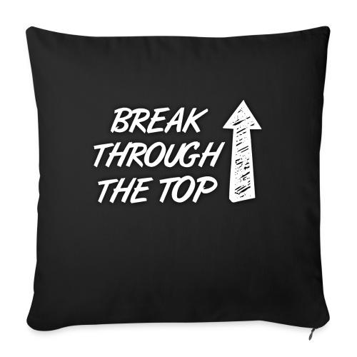 BreakThroughTheTop - Sofa pillowcase 17,3'' x 17,3'' (45 x 45 cm)