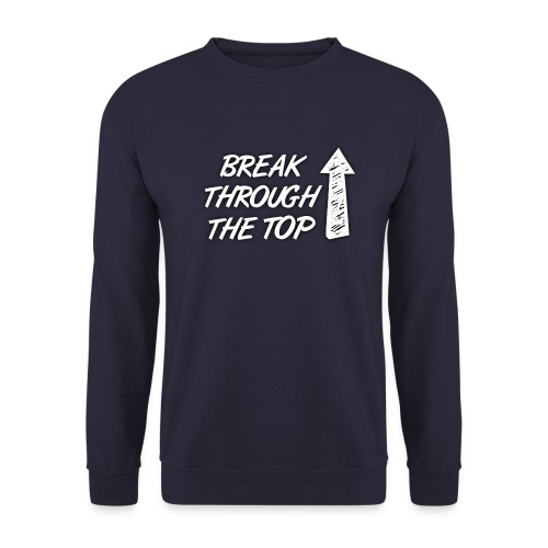 BreakThroughTheTop - Men's Sweatshirt