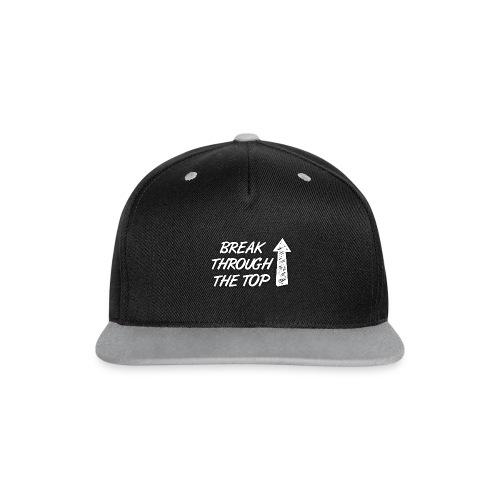 BreakThroughTheTop - Contrast Snapback Cap
