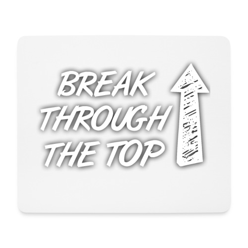 BreakThroughTheTop - Mouse Pad (horizontal)
