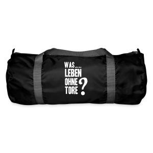 Was wäre das Leben ohne Tore? - Sporttasche