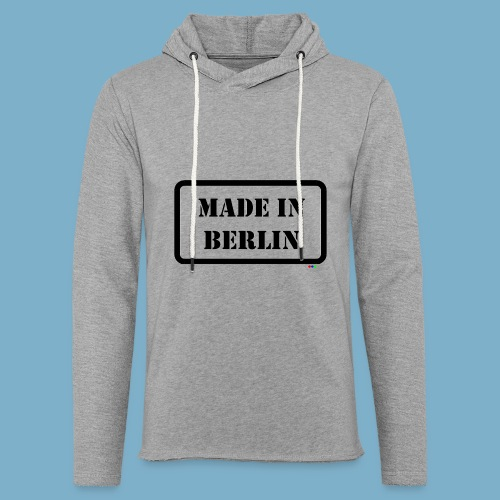 Made in Berlin - Fun Motiv - Leichtes Kapuzensweatshirt Unisex