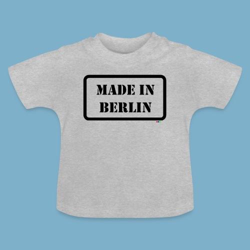 Made in Berlin - Fun Motiv - Baby T-Shirt