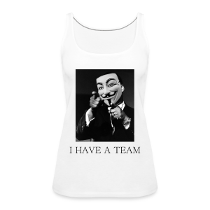 I Have A Team - MLK - Frauen Premium Tank Top
