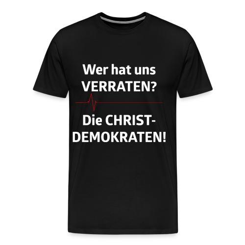 Wer hat uns verraten? - Männer Premium T-Shirt