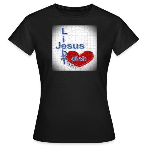 Shirt Jesus liebt dich - Frauen T-Shirt