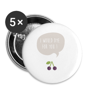 I would dye for you! Bio Tasche - Buttons klein 25 mm