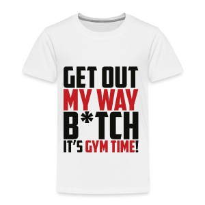 get out my way - Kinder Premium T-Shirt