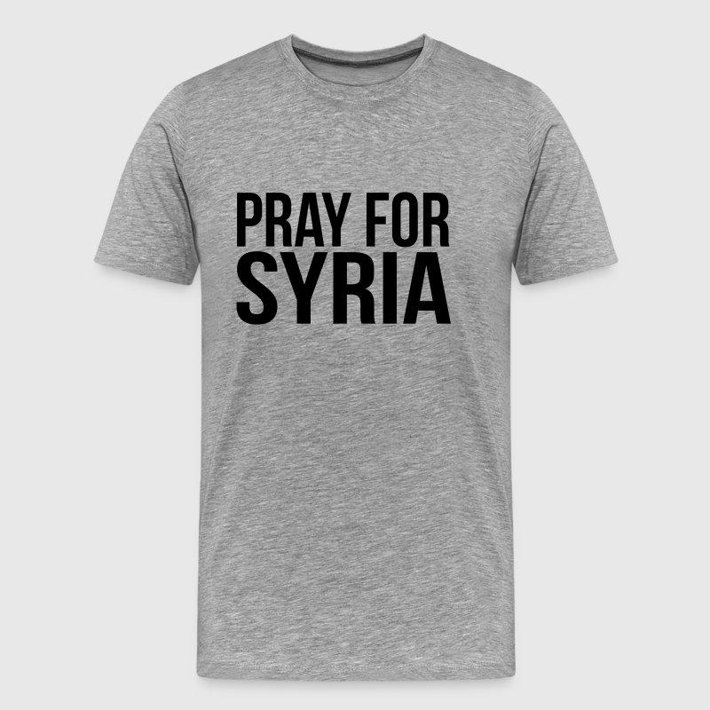 PRAY FOR SYRIA Tee shirts - T-shirt Premium Homme