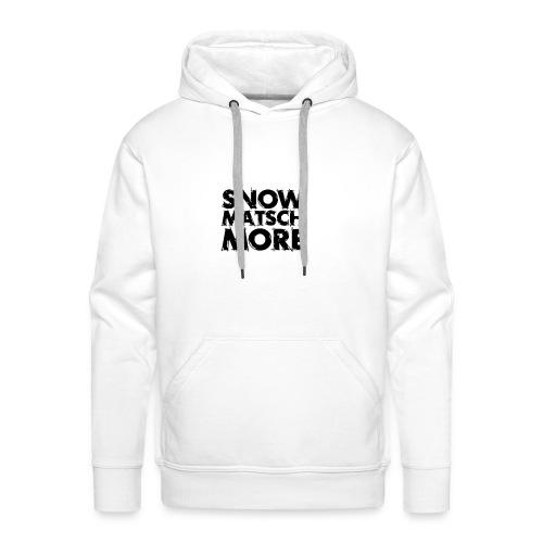 Snow Matsch More - T-Shirt Männer weiß/schwarz - Männer Premium Hoodie