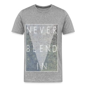 Grime Apparel Never Blend In Graphic Shirt.  - Men's Premium T-Shirt