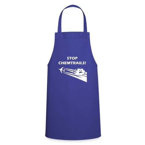 Stop chemtrails  - Cooking Apron
