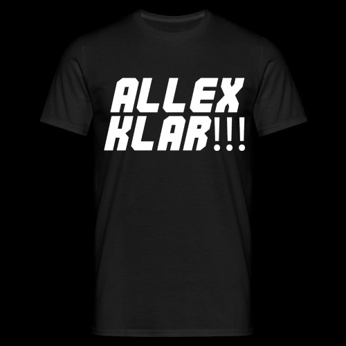 ALLEX KLAR!!! - T-Shirt - Männer T-Shirt