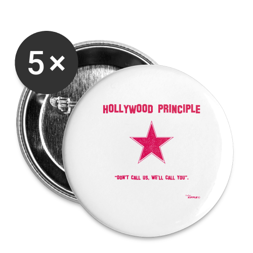 Hollywood Principle - Buttons medium 32 mm