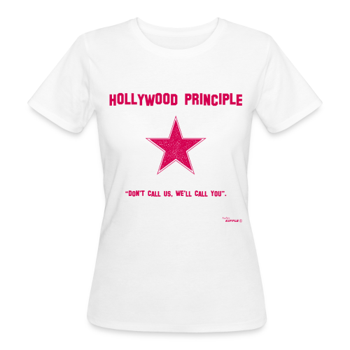 Hollywood Principle - Women's Organic T-Shirt