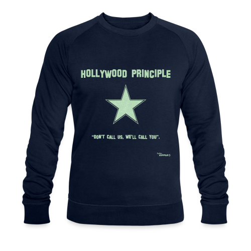 Hollywood Principle - Men's Organic Sweatshirt by Stanley & Stella