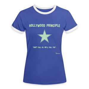 Hollywood Principle - Women's Ringer T-Shirt