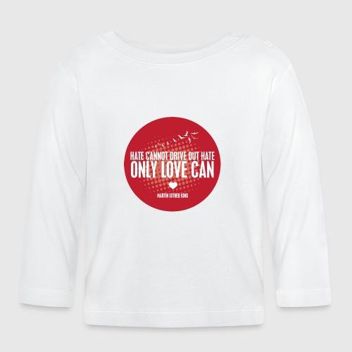 LOVE - MARTIN LUTHER KING - Langærmet babyshirt