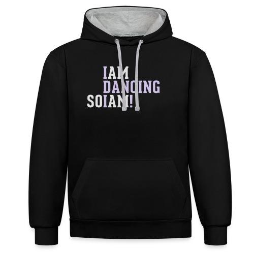 I am dancing so I am! - Kontrast-Hoodie