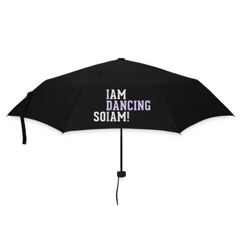 I am dancing so I am! - Regenschirm (klein)