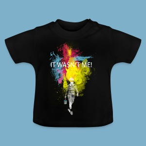 It wasnt me - Color - Baby T-Shirt