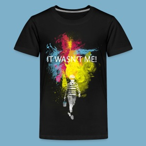 It wasnt me - Color - Teenager Premium T-Shirt