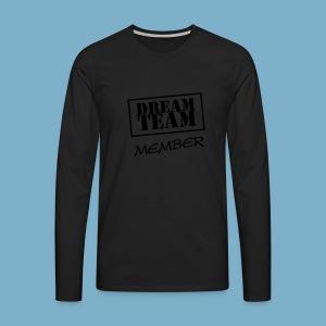 Dream Team - Männer Premium Langarmshirt