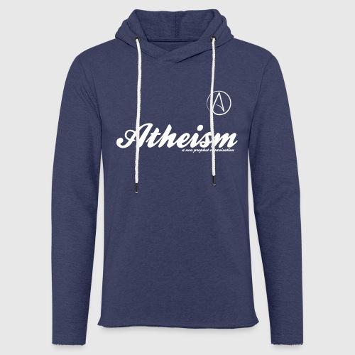 Atheism - a non prophet organisation - Let sweatshirt med hætte, unisex