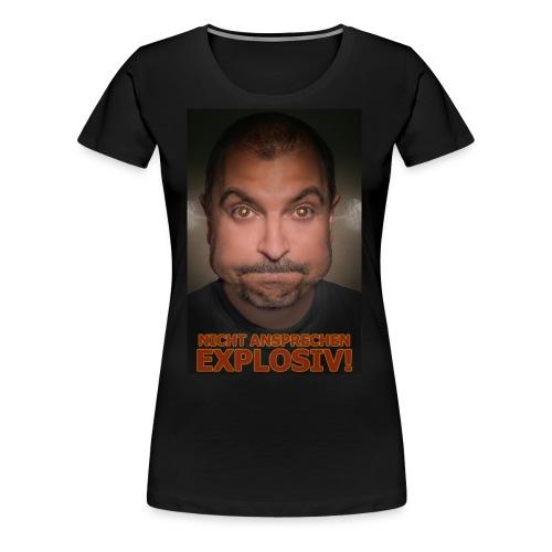 NICHT ANSPRECHEN EXPLOSIV! - Frauen Premium T-Shirt