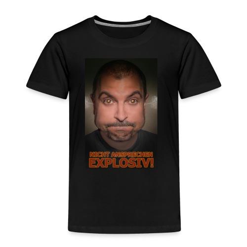 NICHT ANSPRECHEN EXPLOSIV! - Kinder Premium T-Shirt