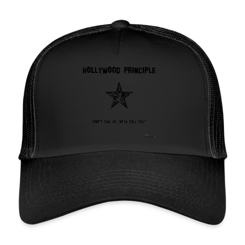 Hollywood Principle - Trucker Cap